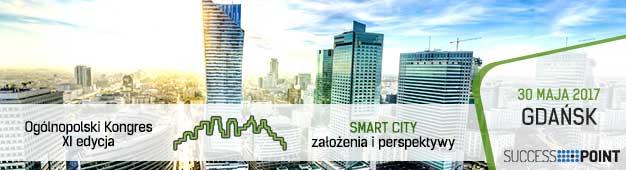 SMART CITY – założenia i perspektywy 30.05.17 Gdańsk