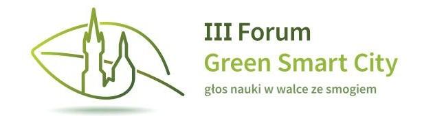 III Forum Green Smart City – głos nauki w walce ze smogiem 20.11.2017