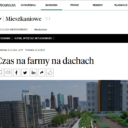 """Rzeczpospolita artykuł """"Czas na farmy na dachach"""" z naszym komentarzem eksperckim"""