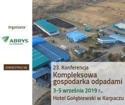 Konferencja Kompleksowa gospodarka odpadami, 3-5 września 2019 Karpacz