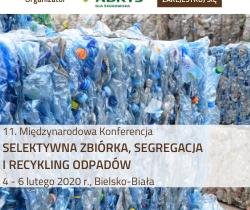 """11. Konferencja """"Selektywna zbiórka, segregacja i recykling odpadów"""" 4-6.02.2020"""