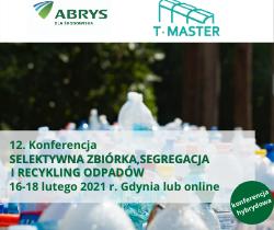 12. Konferencja Selektywna zbiórka, segregacja i recykling odpadów, 16-18.02.21, forma hybrydowa Gdynia i online