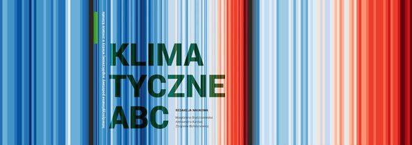 Klimatyczne ABC. Interdyscyplinarne podstawy współczesnej wiedzy o zmianie klimatu